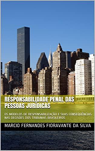 Responsabilidade penal das pessoas jurídicas